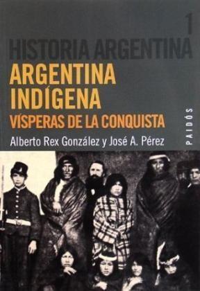 Papel Historia Argentina Tomo 1 Argentina Indigena