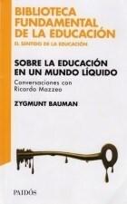 Papel Sobre La Educacion En Un Mundo Liquido