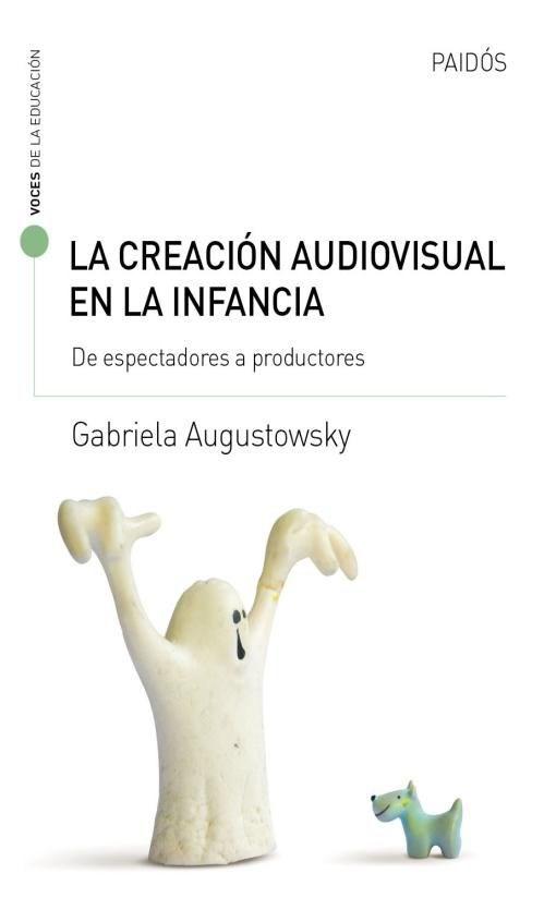 Papel Creacion Audiovisual En La Infancia , La