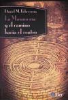 Papel Masoneria Y El Camino Hacia El Centro ,La