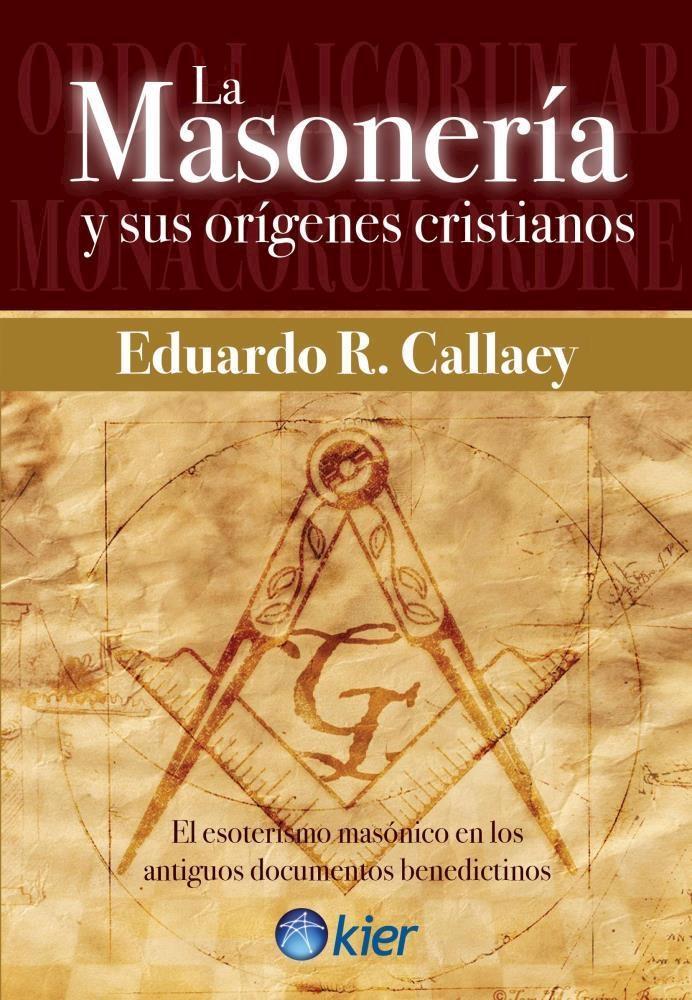 Papel Masoneria Y Sus Origenes Cristianos, La