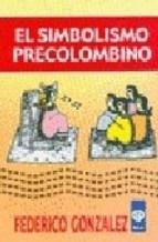 Papel Simbolismo Precolombino, El