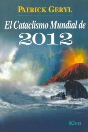 Papel Cataclismo Mundial De 2012, El