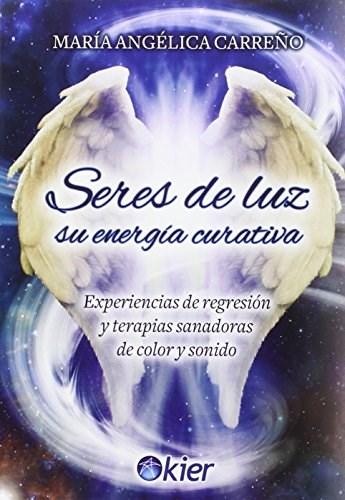 Papel Seres De Luz, Su Energia Curativa