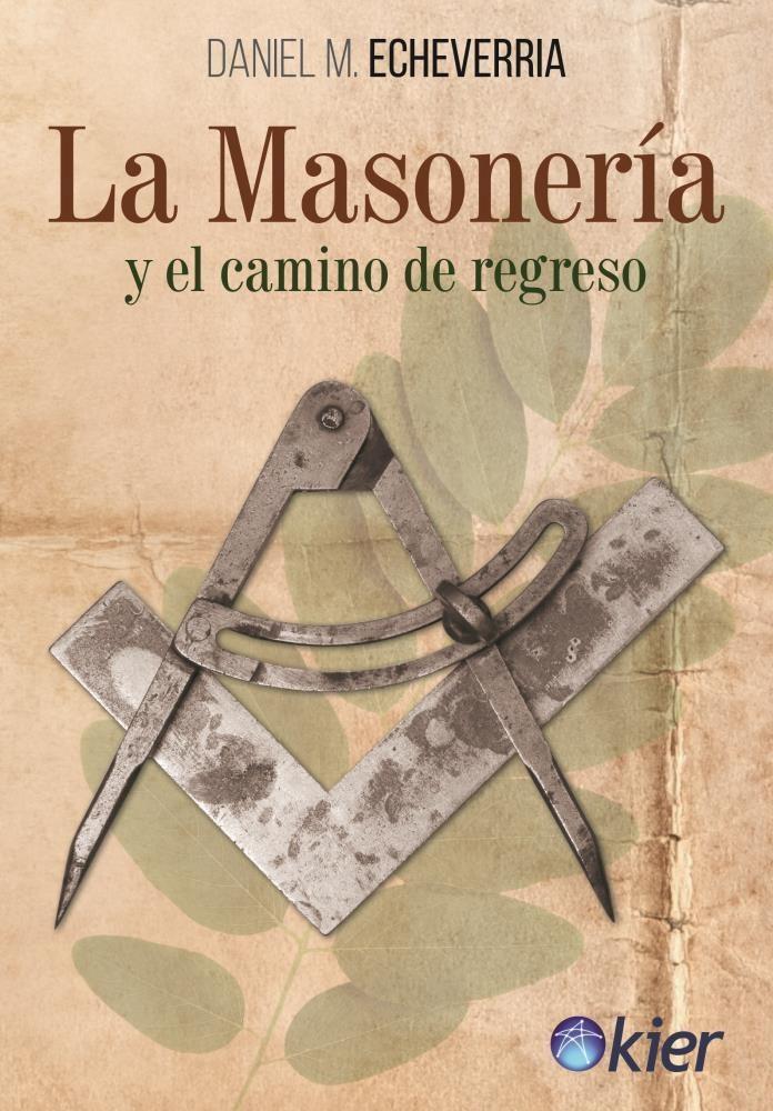 Papel La Masoneria Y El Camino De Regreso