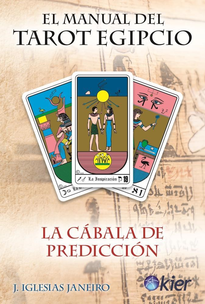 Papel Manual Del Tarot Egipcio, El (Libro Sin Cartas)