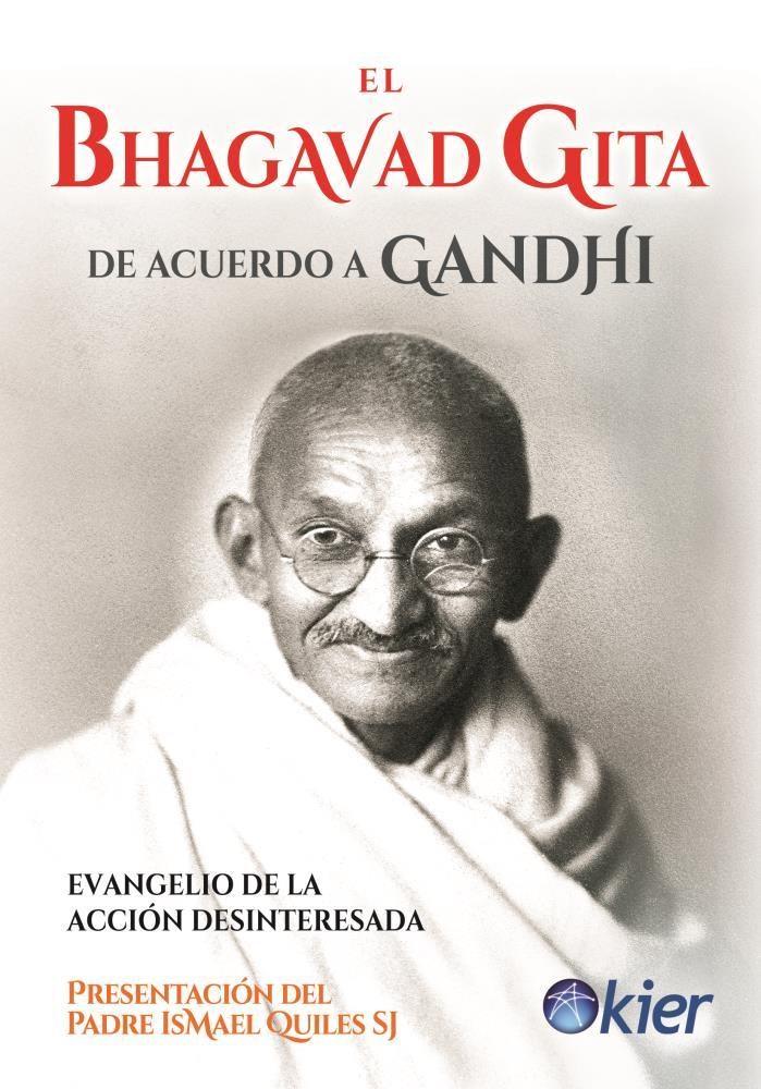 Papel Bhagavad Gita De Acuerdo A Gandhi , El