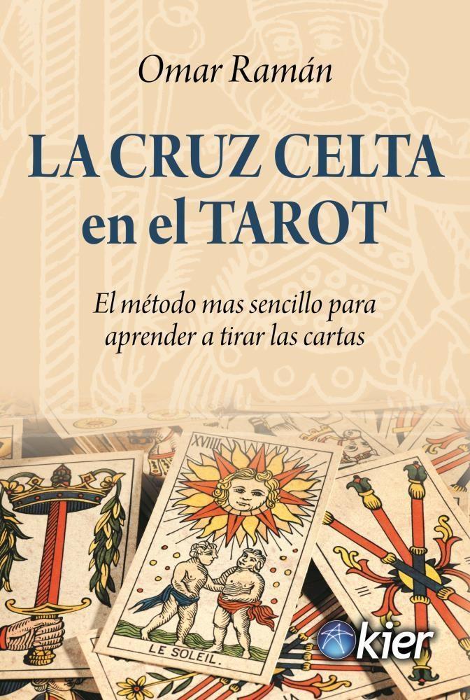 Papel Cruz Celta En El Tarot, La