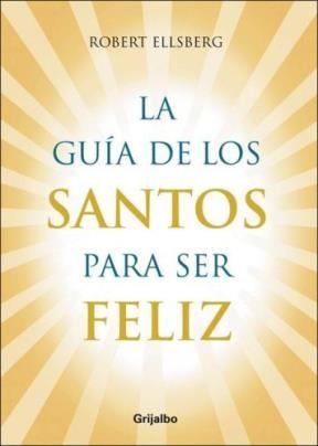 Papel Guia De Los Santos Para Ser Feliz, La