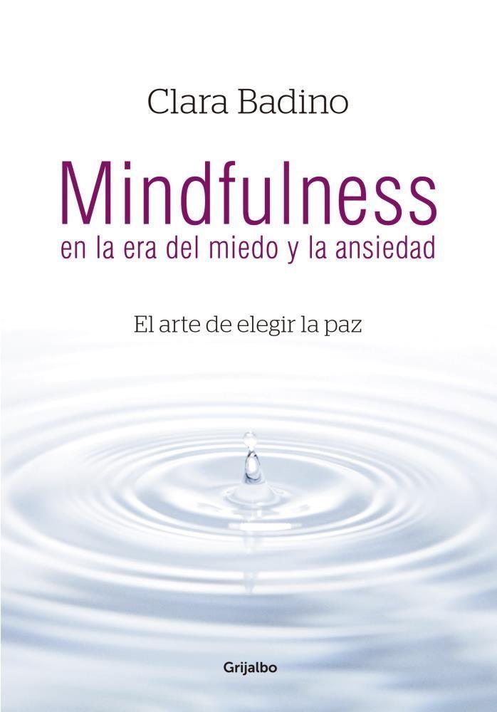 Papel Mindfulness En La Era Del Miedo Y La...