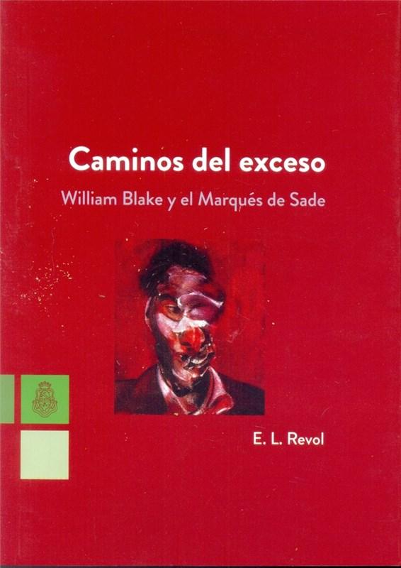 Papel Caminos Del Exceso. William Blake Y El Marques De Sade