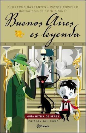 Papel Buenos Aires Es Leyenda. Guía Mítica De Seres (Reedición)