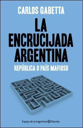 Papel Encrucijada Argentina, La