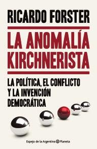 Papel Anomalía Kirchnerista , La