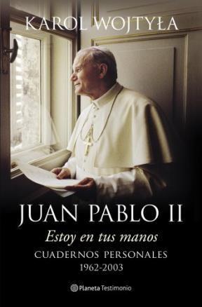 Papel Juan Pablo Ii Estoy En Tus Manos