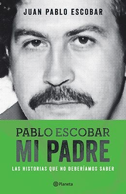 Papel Pablo Escobar Mi Padre