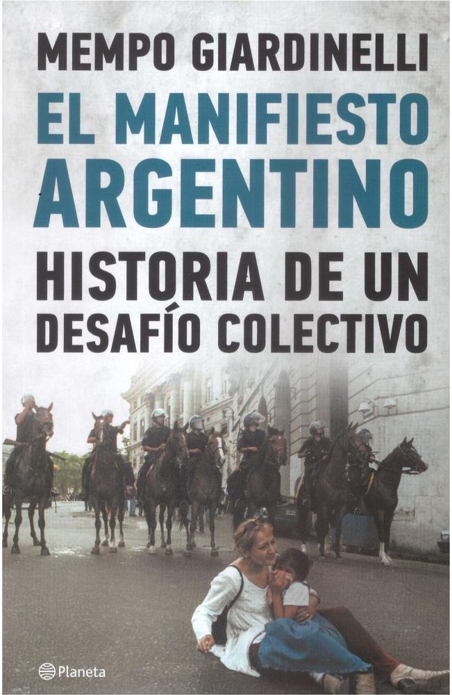 Papel Manifiesto Argentino , El