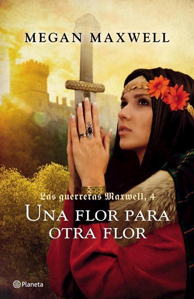 Papel Guerreras Maxwell 4. Una Flor Para Otra Flor, Las