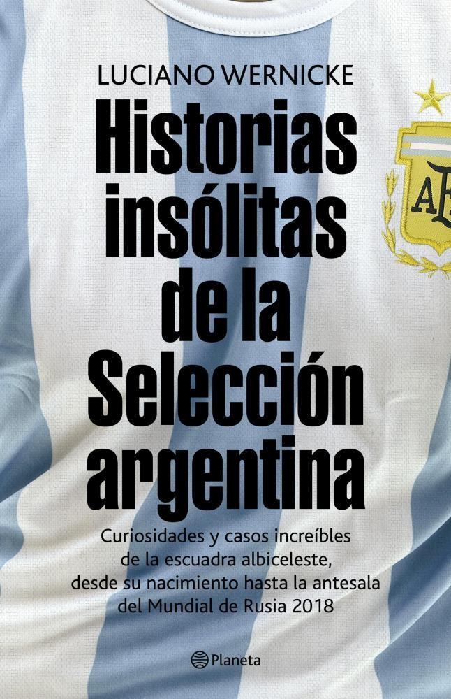 Papel Historias Insolitas De La Seleccion Argentina