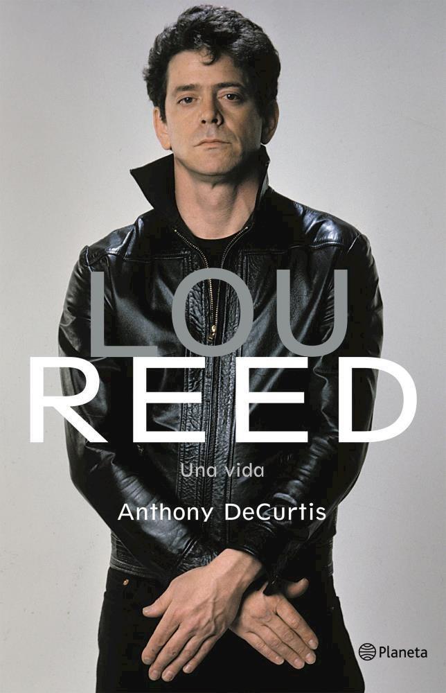 Papel Lou Reed. Una Vida
