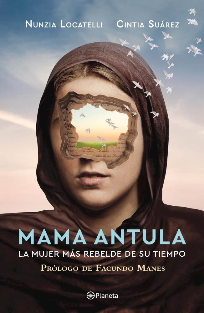 Papel Mama Antula. La Mujer Mas Rebelde De Su Tiempo