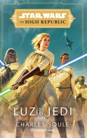 Papel Star Wars High Republic. Luz De Los Jedi (Novela)
