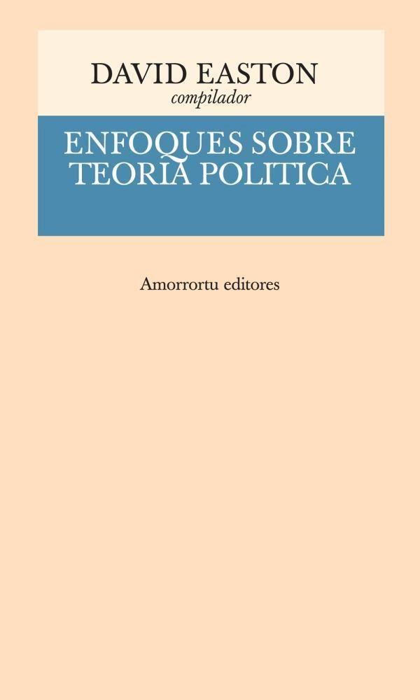 Papel Enfoques Sobre Teoria Politica