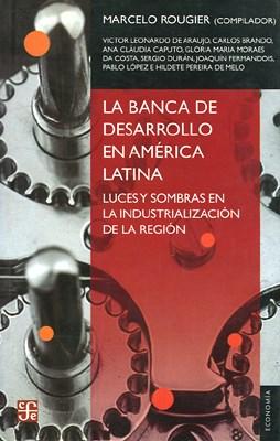 Papel Banca De Desarrollo En America Latina, La
