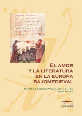Papel Amor Y La Literatura En La Europa Bajomedieval Y Renacentista, El