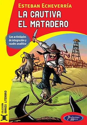 Papel Cautiva/El Matadero, La