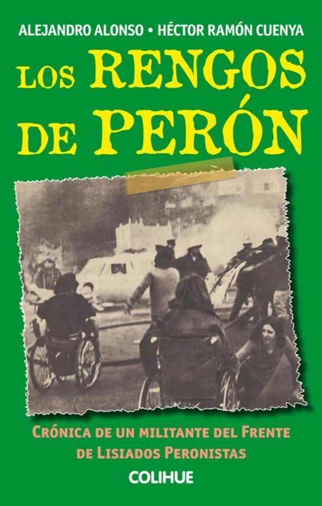 Papel Rengos De Perón , Los