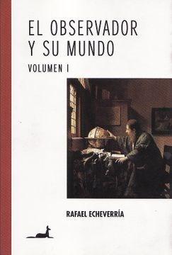 Papel Observador Y Su Mundo, El - Vol. I