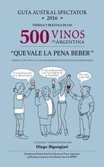 Papel Guia Austral Spectator 2016 500 Vinos De Argentina