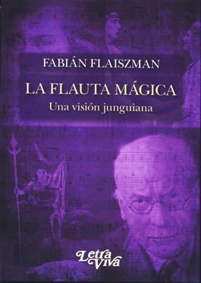 Papel Flauta Magica, La. Una Vision Junguiana