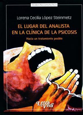 Papel Lugar Del Analista En La Clinica De La Psicosis, El -Hacia U