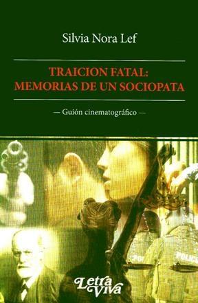 Papel Traicion Fatal: Memorias De Un Sociopata