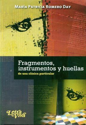 Papel Fragmentos, Instrumentos Y Huellas De Una Clinica Particular