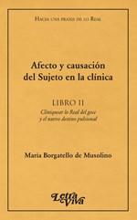 Papel Afecto Y Causacion Del Sujeto En La Clinica.Libro Ii