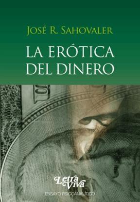 Papel Erotica Del Dinero, La