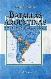 Papel Batallas Argentinas Contada Para Chicos