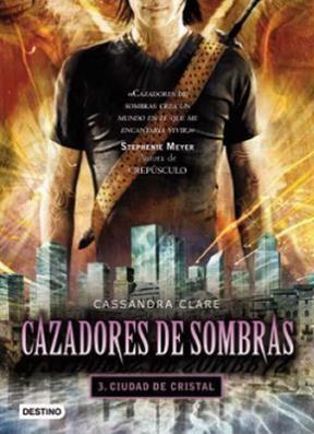 Papel Cazadores De Sombras-3. Ciudad De Cristal