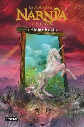 Papel Cronicas De Narnia. La Ultima Batalla, Las