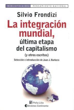 Papel Integración Mundial, La