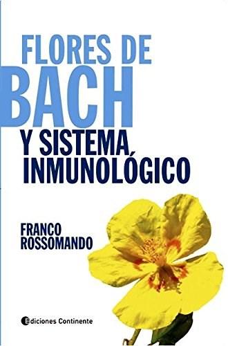 Papel Flores De Bach Y Sistema Inmunologico