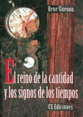 Papel Reino De La Cantidad Y Los Signos De Los Tiempos Ed. Nacional, El