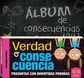 Papel Album De Consecuencias 12/13 Verdad O Consecuencia 12/13 A?O
