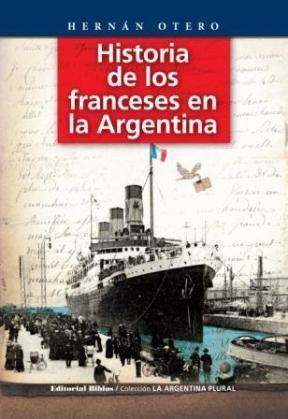 Papel Historia De Los Franceses En Argentina