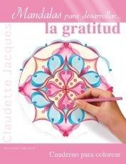 Papel Mandalas Para Desarrollar... La Gratitud