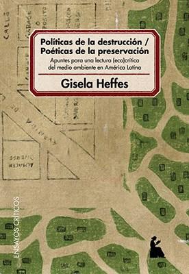 Papel Políticas De La Destrucción - Poéticas De La Preservación