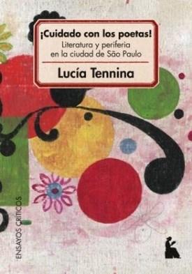 Papel Cuidado Con Los Poetas. Literatura Y Periferia En Sao Paulo
